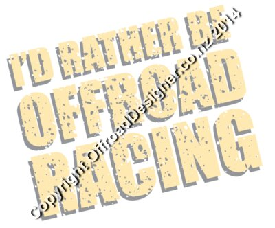I'd Rather Be Offroad Racing